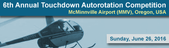 6th Annual Touchdown Autorotation Competition, Oregona, USA, June 26, 2016.